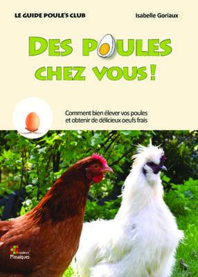 Des Poules Chez Vous ! par Isabelle Goriaux