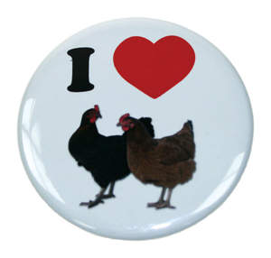 Badge - I love Chickens