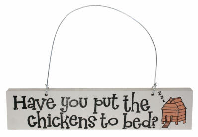 Have you put the Chickens to Bed? Door Hanger