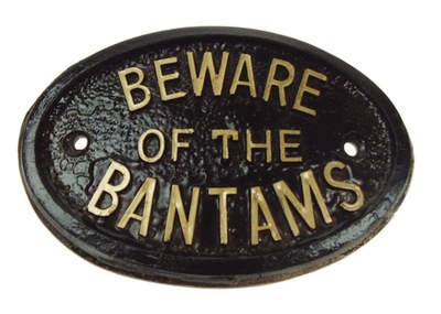 Türschild – Beware of the Bantams